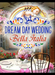 Dream Day: Wedding - Bella Italia