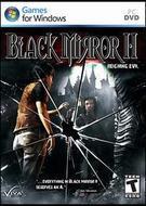 Black Mirror II: Reigning Evil