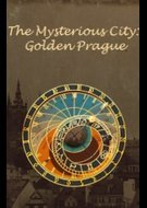 Mysterious City: Golden Prague