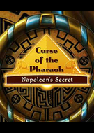 Curse of the Pharaoh: The Quest for Nefertiti/Curse of the Pharaoh: Napoleon's Secret