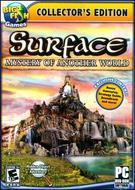 Surface: Mystery of Another World - Collector's Edition