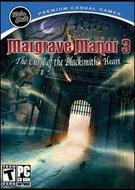 Margrave Manor 3: The Curse of the Blacksmith's Heart