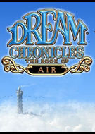 Dream Chronicles: The Chosen Child/Dream Chronicles: The Book of Air