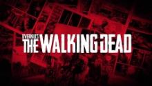 Новая игра Overkill's The Walking Dead находится в разработке