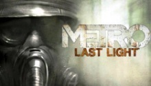 Metro: Last Light Ranger diaries