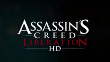 New Assassin's Creed Liberation HD screenshots were revealed