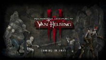 The future The Incredible Adventures of Van Helsing III game has got two new classes