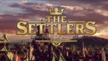 Latest The Settlers: Kingdoms of Anteria news: the gameplay details and the first screenshots