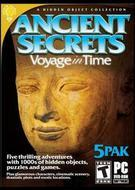 Ancient Secrets: Voyage in Time