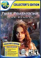 Dark Dimensions: Wax Beauty - Collector's Edition
