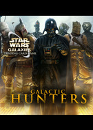 Star Wars Galaxies Trading Card Game: Galactic Hunters