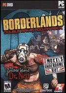 Borderlands Double Game Add-On Pack: The Zombie Island of Dr. Ned & Mad Moxxi's Underdome Riot