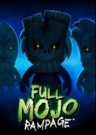 Full Mojo Rampage