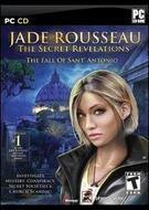 Jade Rousseau: The Secret Revelations - The Fall of Sant Antonio