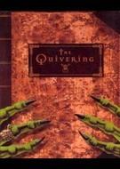 Quivering