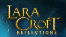 Игра Lara Croft: Reflections вышла для мобильных устройств