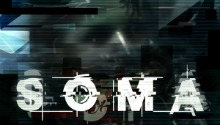 The new SOMA trailer has been published