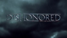 Дневники разработчиков Dishonored. Часть 2 и 3