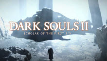 Выход Dark Souls 2: Scholar of the First Sin в Европе состоится раньше