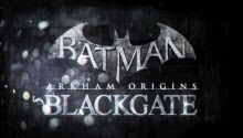 Batman: Arkham Origins Blackgate Deluxe edition and its launch trailer have been presented