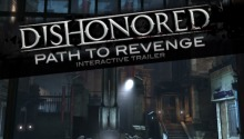 An interactive Dishonored gameplay trailer