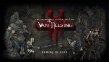 Les nouvelles de The Incredible Adventures of Van Helsing 3: date de sortie et configurations PC