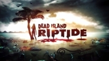 Первое видео геймплея Dead Island Riptide