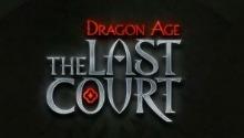 Le nouveau jeu Dragon Age: The Last Court unira les événements entre les opus de la série